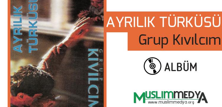 grup-kivilcim-ayrilik-turkusu