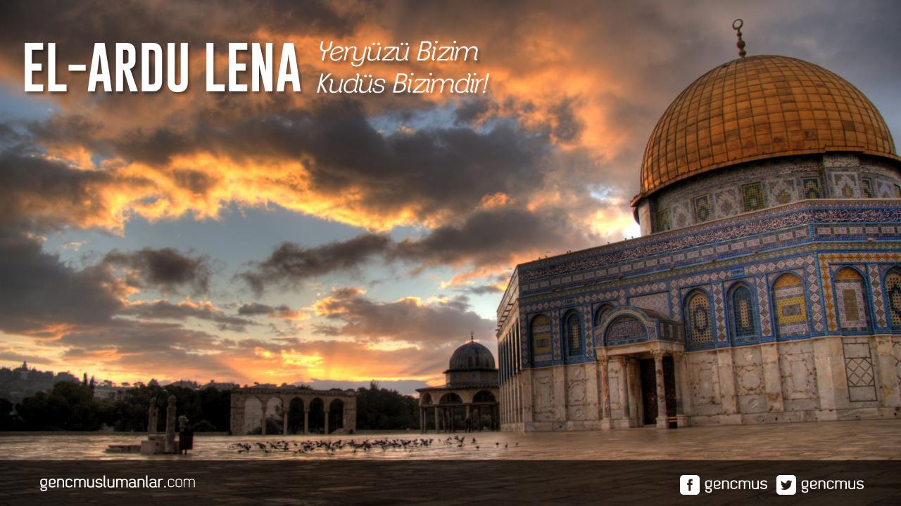 Photo of El-Ardu Lena – Kudüs Bizimdir! (Arapça Marş)