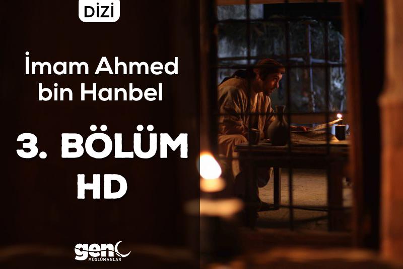 Photo of İmam Ahmed bin Hanbel Dizisi 3. Bölüm – HD İndir