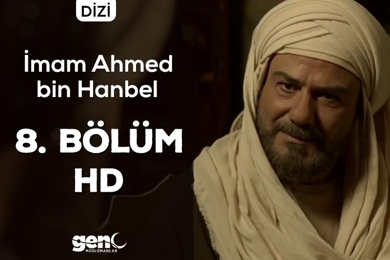 Photo of İmam Ahmed bin Hanbel Dizisi 8. Bölüm – HD İndir