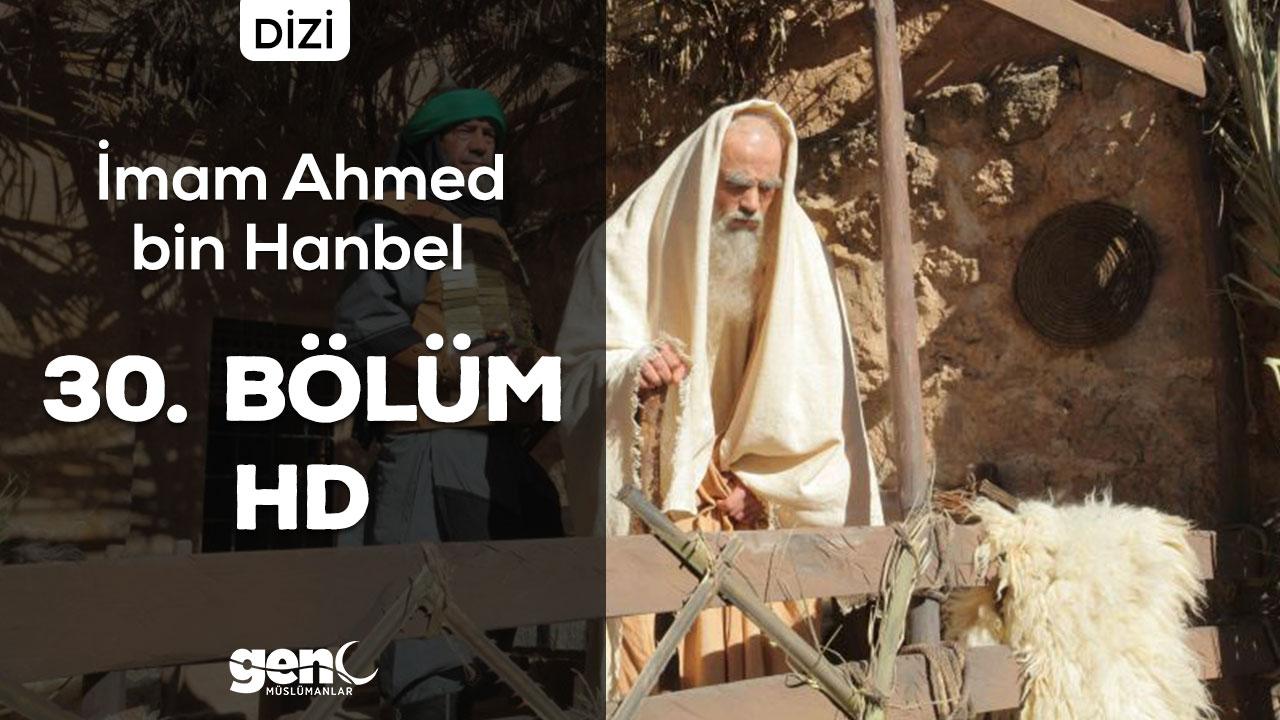 Photo of İmam Ahmed bin Hanbel Dizisi 30. Bölüm – HD İndir